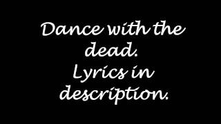 Get Scared: Dance with the dead (lyrics)