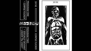 10-56 - Corpse Fucker [Full CS]