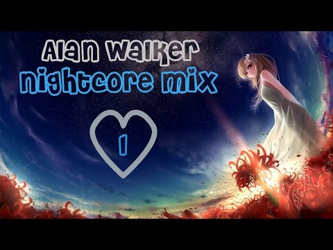 Alan Walker Nightcore Mix #1