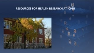 Webinar: Resources for Health Research at ICPSR