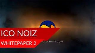 ICO NOIZ | WhitePaper 2