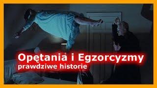 Opętania i egzorcyzmy – prawdziwe historie