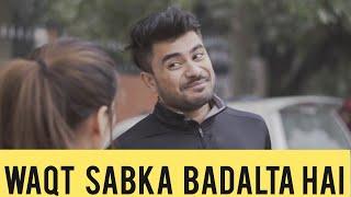 Waqt Sabka Badalta Hai | Raahii Films | Mayank Mishra