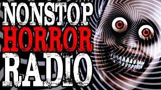 Nonstop Horror Radio | CreepyPasta Storytime 24/7