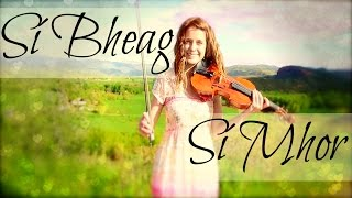 Si Bheag Si Mhor - Celtic Fiddle Tune