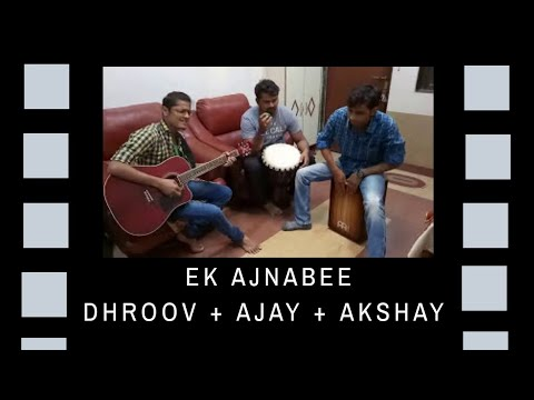 Ek ajnabee song cover by Dhroov…