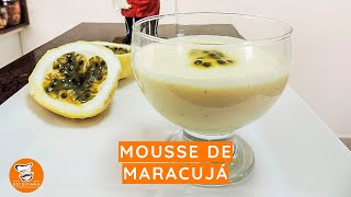 #22 - Mousse de Maracujá