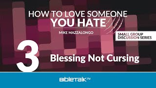Blessing Not Cursing