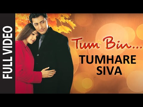 Tumhare Siva (Full Song) | Tum Bin... Love Will Find A Way Mp3