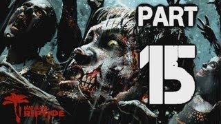 "► CZ Let's Play   Dead Island : Riptide   Part 15 ""Doktor Kessler""   [720p] [PC]"