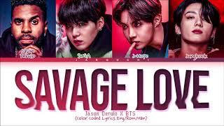 Jason Derulo, BTS Savage Love Remix Lyrics (Color Coded Lyrics)