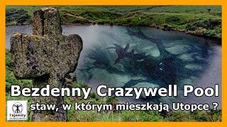 Bezdenny Crazywell Pool – staw, w którym mieszkają utopce?