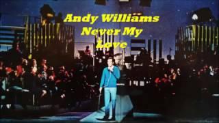 Αndy Williams..........Never My Love.