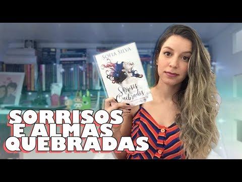 DOR E SUPERAÇÃO: SORRISOS QUEBRADOS - Sofia Silva   Memórias de uma Leitora