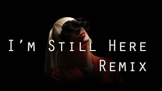 Sia   I'm Still Here (Jerry Sheer Remix)