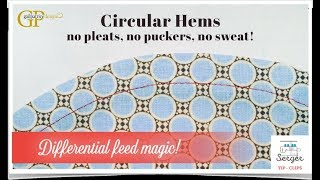 Circular Hems ~ No pleats, no puckers, no sweat!