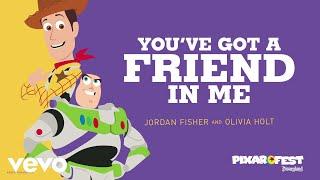 Jordan Fisher, Olivia Holt - You've Got a Friend in Me (Audio Only)