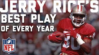Jerry Rice's BEST PLAY from EVERY YEAR of His Career | NFL Highlights