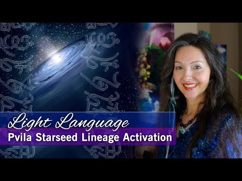 Light Language Activations by Lightstar - Sirian, Elven, and