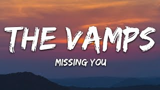 The Vamps    Missing You (Lyrics)