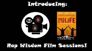 Rap Wisdom Film Session 1/3 (promo)