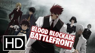 Blood Blockade BattlefrontAnime Trailer/PV Online