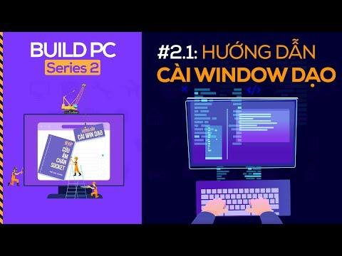Hướng dẫn chi tiết cách cài đặt Windows 10 và Drivers   GVN PC Build S2.2