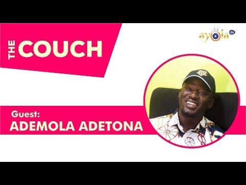 Ademola Adetona on The Couch - ayola tv Ep 1