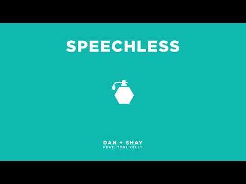Speechless - Single Version (feat Tori Kelly) - Dan + Shay
