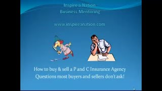 How to buy a P & C Insurance Agency - Questions most people don't ask