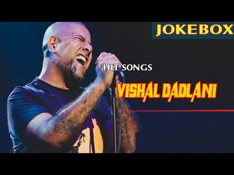 Download vishal dadlani jukebox 2017 2018 best of vishal dadlani top hd file 3gp hd mp4 download videos