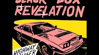 Black box revelation - I Knew All Along