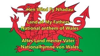 Nationalhymne von Wales - National anthem of Wales (WLS/EN/DE Text)