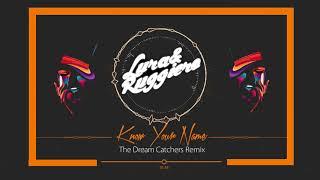 Lura & Ruggiero - Know Your Name (The Dream Catchers Remix)
