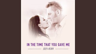 In the Time That You Gave Me