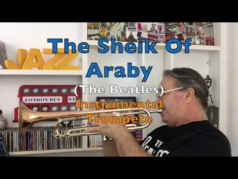 The Sheik of Araby The Beatles Instrumental Trompete