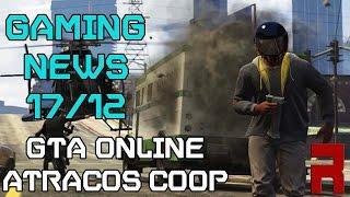 Gaming News 17/12: GTA Online, AC Unity, Life is Strange y Sombras de Mordor