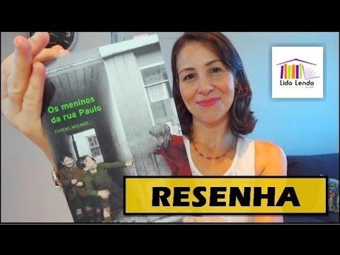 LidoLendo - Os Meninos da Rua Paulo - Resenha