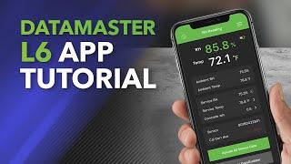 DataMaster L6 App Tutorial