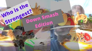 Super Smash Bros. Ultimate (SSBU) - Who is the Strongest - Down Smash Edition