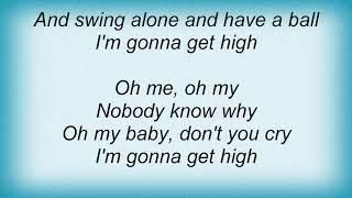 Tampa Red - I'm Gonna Get High Lyrics