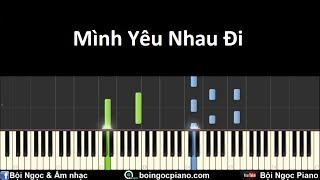 Mình Yêu Nhau Đi - Tiên Cookie | Piano Tutorial #34 | Bội Ngọc Piano