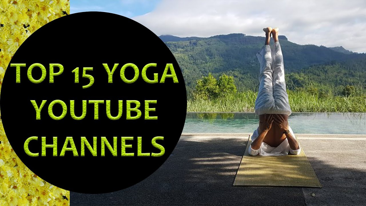 The best YouTube channels to practice Yoga
