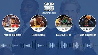 Patrick Mahomes, LeBron James, Lakers/Celtics, Zion Williamson (1.21.20) | UNDISPUTED Audio Podcast