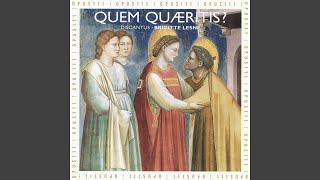 Resurrectio (Tres Marie, Angelus, Chorus)