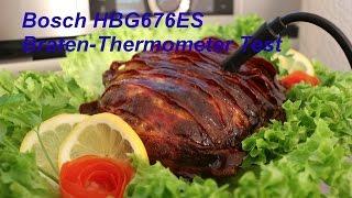 Bosch HBG676ES1 ES6 Backofen Bratenthermometer Test