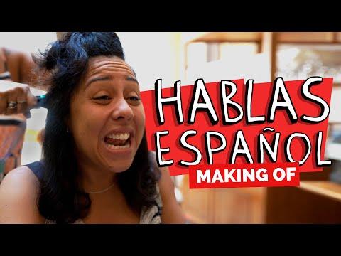 MAKING OF - HABLAS ESPAÑOL