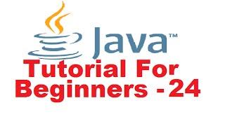 Java Tutorial For Beginners 24 - The final keyword in Java