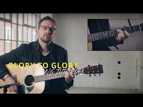 Glory To Glory - Youtube Tutorial Video