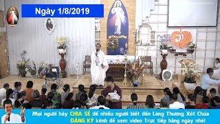 Trực Tiếp Thánh Lễ Ngày 182019 Tại Giáo Điểm Tin Mừng. Cha Giuse Trần Đình Long